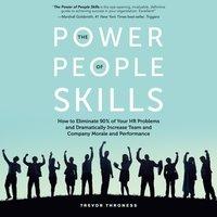 Power of People Skills - Trevor Throness - audiobook