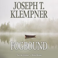 Fogbound - Joseph T. Klempner - audiobook