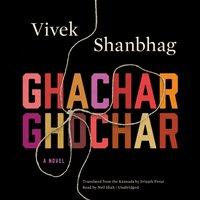 Ghachar Ghochar - Vivek Shanbhag - audiobook