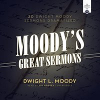 Moody's Great Sermons - Dwight L. Moody - audiobook