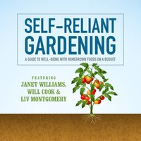 Self-Reliant Gardening - Janet Williams - audiobook