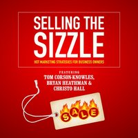 Selling the Sizzle - Tom Corson-Knowles - audiobook