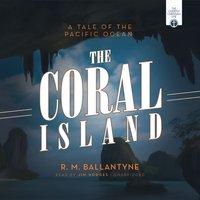 Coral Island - R. M. Ballantyne - audiobook