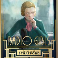 Radio Girls - Sarah-Jane Stratford - audiobook