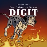 One Dalmatian Named Digit - Bob Van Dusen - audiobook