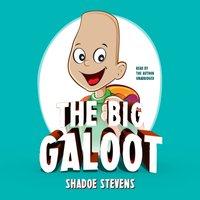 Big Galoot - Shadoe Stevens - audiobook