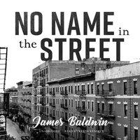 No Name in the Street - James Baldwin - audiobook