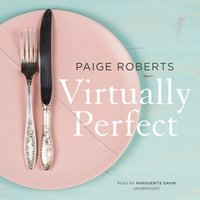 Virtually Perfect - Paige Roberts - audiobook