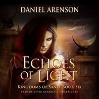 Echoes of Light - Daniel Arenson - audiobook