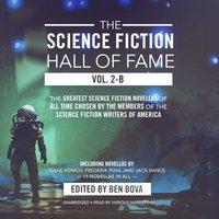 Science Fiction Hall of Fame, Vol. 2-B - Ben Bova - audiobook