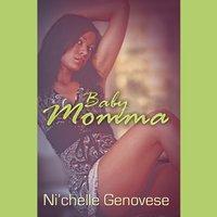 Baby Momma - Ni'chelle Genovese - audiobook