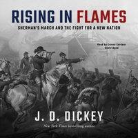Rising in Flames - J. D. Dickey - audiobook