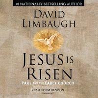 Jesus Is Risen - David Limbaugh - audiobook