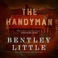 Handyman - Bentley Little - audiobook