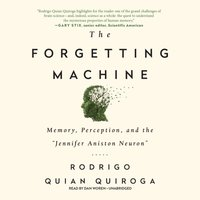 Forgetting Machine - Rodrigo Quian Quiroga - audiobook