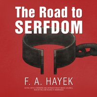Road to Serfdom, the Definitive Edition - F. A. Hayek - audiobook