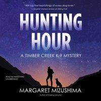 Hunting Hour - Margaret Mizushima - audiobook