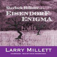 Sherlock Holmes and the Eisendorf Enigma - Larry Millett - audiobook