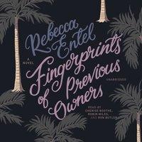 Fingerprints of Previous Owners - Rebecca Entel - audiobook