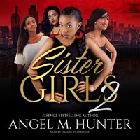Sister Girls 2 - Angel M. Hunter - audiobook