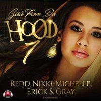Girls from da Hood 7 - Erick S. Gray - audiobook