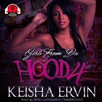 Girls from da Hood 4 - Ashley JaQuavis - audiobook