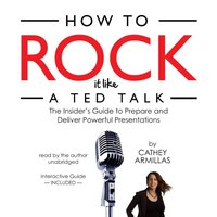How to Rock It like a TED Talk - Cathey Armillas - audiobook