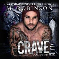 Crave Me - M. Robinson - audiobook