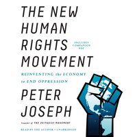 New Human Rights Movement - Peter Joseph - audiobook