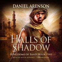 Halls of Shadow - Daniel Arenson - audiobook