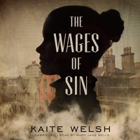 Wages of Sin - Kaite Welsh - audiobook