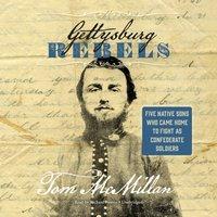 Gettysburg Rebels - Tom McMillan - audiobook