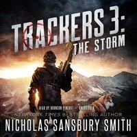 Trackers 3: The Storm - Nicholas Sansbury Smith - audiobook