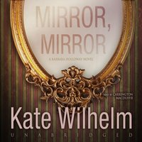 Mirror, Mirror - Kate Wilhelm - audiobook