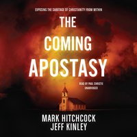 Coming Apostasy - Mark Hitchcock - audiobook