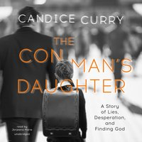 Con Man's Daughter - Candice Curry - audiobook