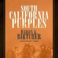 South California Purples - Baron R. Birtcher - audiobook