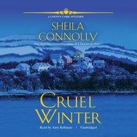 Cruel Winter - Sheila Connolly - audiobook