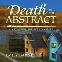 Death in the Abstract - Emily Barnes - audiobook