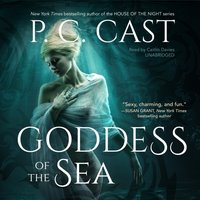 Goddess of the Sea - P. C. Cast - audiobook