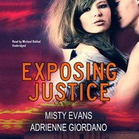 Exposing Justice - Misty Evans - audiobook