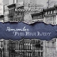 Remember the Bra Lady - Krissa Palmer - audiobook