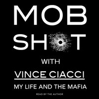 Mobshot - Vince Ciacci - audiobook