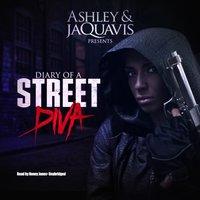 Diary of a Street Diva - Ashley JaQuavis - audiobook