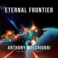 Eternal Frontier - Anthony Melchiorri - audiobook
