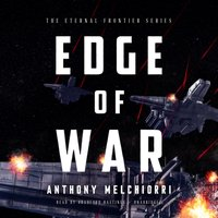 Edge of War - Anthony Melchiorri - audiobook