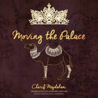 Moving the Palace - Charif Majdalani - audiobook