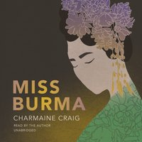 Miss Burma - Charmaine Craig - audiobook