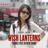 Wish Lanterns - Alec Ash - audiobook