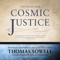 Quest for Cosmic Justice - Thomas Sowell - audiobook